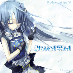 Rebreathe V -Blessed Wind-のジャケット